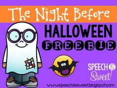 The Night Before Halloween! A freebie for speech-language therapy or the regular classroom!