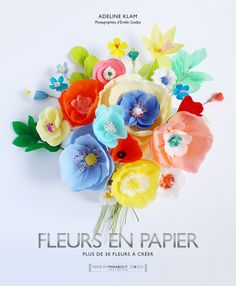 """Adeline Klam - Livre """"Fleurs en papier"""" - Photographies Emilie Guelpa"""