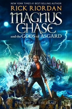 #CoverReveal  The Ship of the Dead (Magnus Chase and the Gods of Asgard, #3) by Rick Riordan
