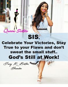 Empowerment Quotes, Women Empowerment, Happy Saturday Quotes, African American Quotes, Slay Girl, Diva Quotes, Confident Woman, Praise The Lords, Daughter Of God