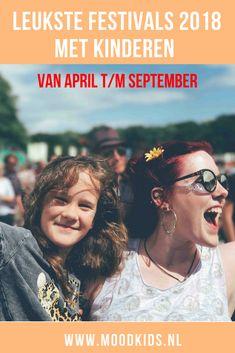 Een festival met kinderen bezoeken is zo leuk! We hebben opnieuw een lijst gemaakt met allemaal toffe festivals in 2018 die leuk zijn om samen te bezoeken. Bekijk de lijst hier. #festivals #festival #kids