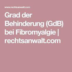 Grad der Behinderung (GdB) bei Fibromyalgie   rechtsanwalt.com