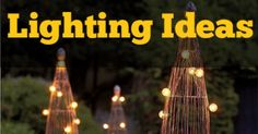 An Ideas About Patio & Lighting: Lighting ideas for your yard. Lots of different types of lighting for your backyard or landscape and patio.