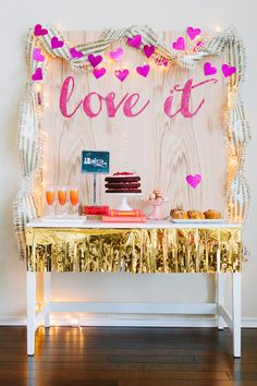 "A sweet, layered Valentine's party dessert and drink table. Originally done for a ""Favorite Things"" party but would be so fab for a girlfriends get together."