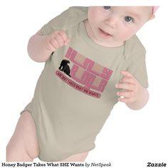 Honey Badger Takes What SHE Wants Tshirts