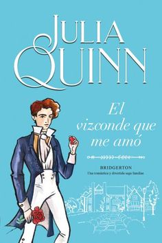 Buy El vizconde que me amó (Bridgerton by Julia Quinn and Read this Book on Kobo's Free Apps. Discover Kobo's Vast Collection of Ebooks and Audiobooks Today - Over 4 Million Titles! Sheffield, Good Books, My Books, Netflix, Digital Text, Julia, Free Reading, Book Lists, Los Hermanos
