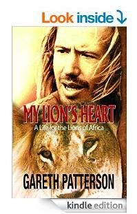 """Read """"My Lion's Heart A Life for the Lions of Africa"""" by Gareth Patterson available from Rakuten Kobo. Environmentalist, independent researcher and author, Gareth Patterson has spent his entire adult life working tirelessly. African Big Cats, Lion Africa, Environmentalist, The Book, Lions, The Man, Growing Up, Ebooks, Author"""