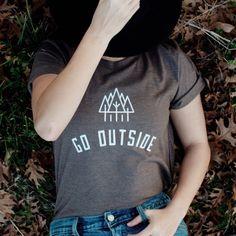 Go Outside Shirt Nature Shirt Go Outside by MagnoliaRootsCo