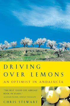 Driving Over Lemons: An Optimist in Andalucia (Lemons Trilogy) eBook: Chris Stewart: Amazon.co.uk: Books