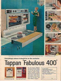 The Tappan 'Fabulous ~ vintage kitchen Retro Advertising, Retro Ads, Vintage Advertisements, Weird Vintage, Vintage Ads, Vintage Stuff, Vintage Party, Vintage Images, Mid Century Modern Design