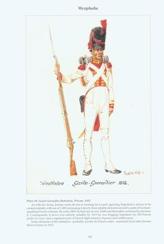 The Confederation of the Rhine - Westphalia: Plate 19. Guard Grenadier Battalion, Private, 1812