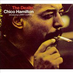 Chico Hamilton - The Dealer