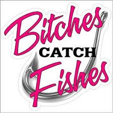 Girls and fishing quotes - Google Search