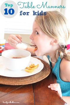 Where do I start with teaching kids about table manners? Here are the top 10 table manners that every child should know.