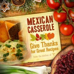 Spice up the 'ol casserole recipe: http://www.ontheborderproducts.com/recipes/entrees/mexican-casserole/