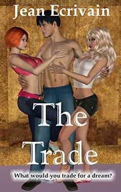 The Trade: An erotic urban romance (Volume Erotic, How To Find Out, Promotion, Writer, Romance, Husband, Brand New, Shit Happens, Disappointed