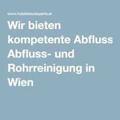 Wir bieten kompetente Abfluss- und Rohrreinigung in Wien