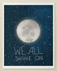 We All Shine On // Typographic Print Moon and Stars by LisaBarbero