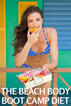 The Beach Body Boot Camp Diet