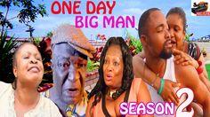 One Day Big Man Season 2- 2016 Latest Nigerian Nollywood Movie