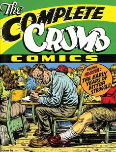 The Complete Crumb 1: The Early Years of Bitter Struggle