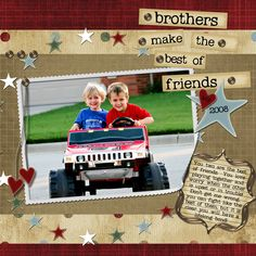 scrapbook layouts brothers | ... DSU Classes Mentoring Beyond the Layout Product Reviews Links Glossary