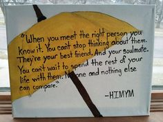 HIMYM Quote- Barney and Robin. $45,00, via Etsy.