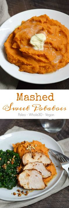 Mashed Sweet Potatoes are the perfect go-to side dish that goes perfectly with just about everything, with Paleo - Whole30 - Vegan options