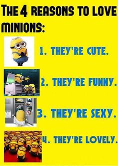 Reasons to love Minions