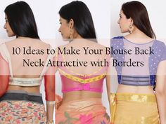 Check these latest 10 best blouse back neck designs with borders. Your saree blouse back necks need not be boring anymore!