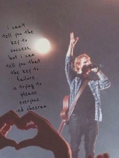 I think this is my favorite Ed Sheeran quote.