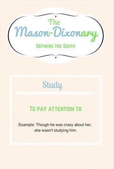 The Mason Dixonary: Study