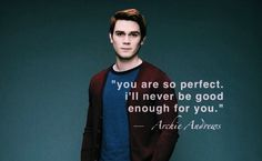 Archie, honestly you're a dumbass. Riverdale Series, Riverdale Quotes, Riverdale Archie, Bughead Riverdale, Riverdale Funny, Tv Show Quotes, Movie Quotes, River Quotes, Betty And Jughead