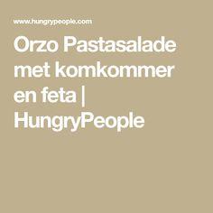 Orzo Pastasalade met komkommer en feta | HungryPeople