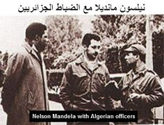 Nelson Mandela with Algerian officers