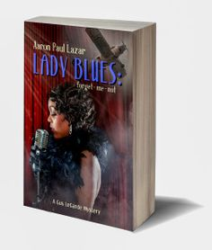 Book Review: Lady Blues: Forget-Me-Not by Aaron Paul Lazar
