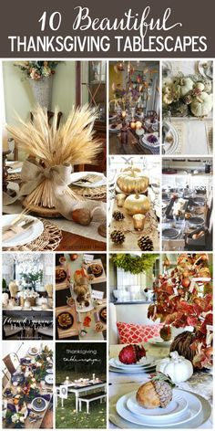 10 Absolutely Beautiful Thanksgiving Tablescapes
