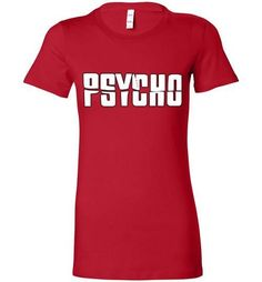 Psycho Alfred Hitchcock Norman Bates v6 Bella Ladies Favorite Tee