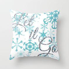 Let it Go - Frozen Throw Pillow by Lauren Ward  - $20.00