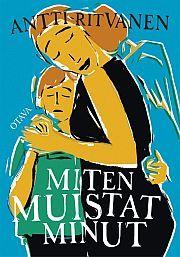 lataa / download MITEN MUISTAT MINUT epub mobi fb2 pdf – E-kirjasto