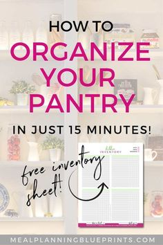 Organize your pantry in just 15 minutes? It is actually possible! Step by step pantry organization instructions and a free pantry inventory printable! An organized pantry is the first step in having an efficient meal planning routine. #organizeyourpantry #mealplanning