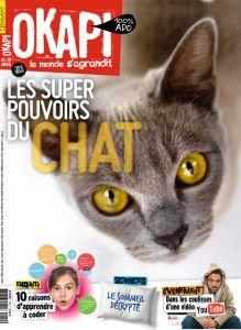 Okapi 1009 - 01/10/2015 : Les super pouvoirs du chat - Le sommeil décrypté - Pourrait-on vivre sans plastique ?