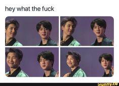 Hey what the fuck - iFunny :) Namjin, Yoonmin, Bts Boys, Bts Bangtan Boy, Kpop, Cypher Pt 4, Bts Memes Hilarious, Music Memes, Jikook