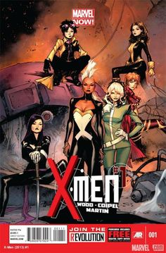 writer Brian Wood and artist Olivier Coipel: X-MEN! The incredible line-up of X-MEN features a plethora of greats, including Psylocke, Storm, Jubilee, Kitty Pryde, Rachel Grey and Rogue!