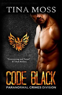Code Black (Paranormal Crimes Division Book 1) by Tina Moss http://www.amazon.com/dp/B015M4U5GW/ref=cm_sw_r_pi_dp_DEvdwb0MTBR4V
