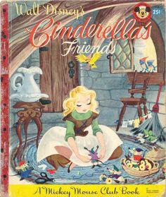 Little Golden Book. Walt Disney's Cinderella's Friends 1950