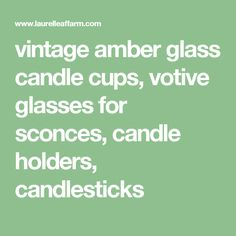 vintage amber glass candle cups, votive glasses for sconces, candle holders, candlesticks