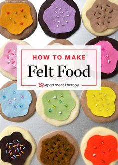 Over 150 patterns and tutorials to make your own, adorable felt food.