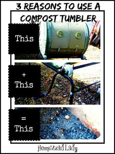 Three Reasons to use a compost tumbler l You can buy one or make your own l Homestead Lady (.com)