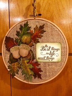 facebook.com/MariaStamping    Festive Autumn Hoop Hanging. Used Stampin' Up!'s Vintage Leaves Stamp Set (#138802), Feels Good Stamp Set (129684),  Leaflets Framelits (#138283) and Acorn Builder Punch (#139681). Oct 2, 2015